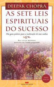 As 7 Leis Espirituais do Sucesso, Deepak Chopra
