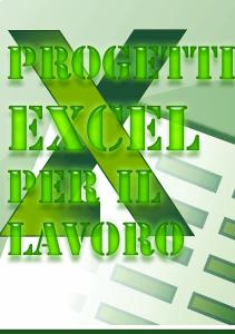 Progetti Pratici con Excel
