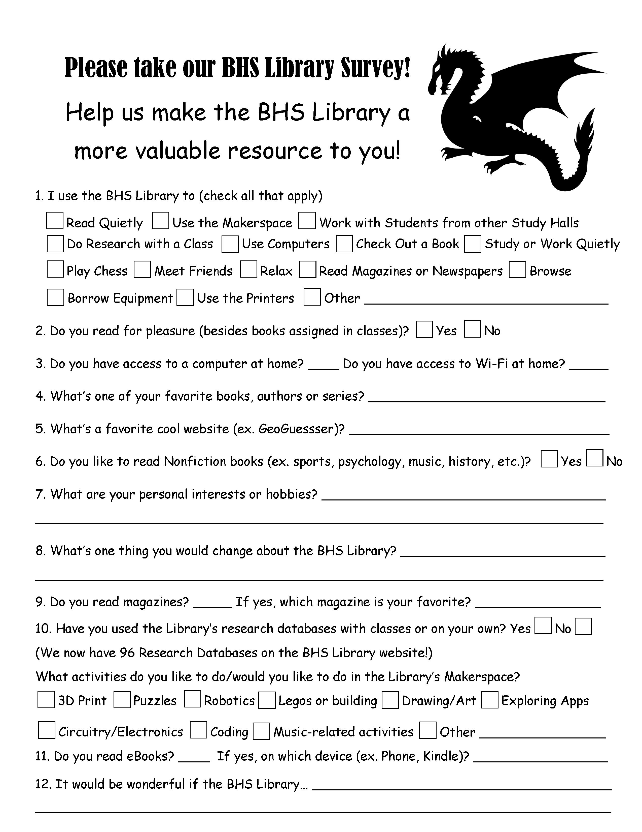 Please take our 2019 BHS Library Survey!   BHS Library