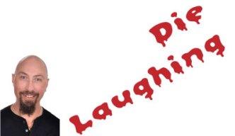 die-laughing