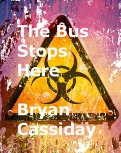 bus stops here-cover