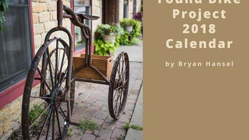 Found Bike Project 2018 Calendar
