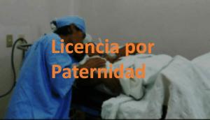 Se extiende los días de Licencia por paternidad