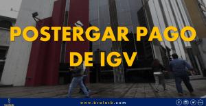 Como una MYPE puede prorrogar el pago de IGV hasta 3 meses
