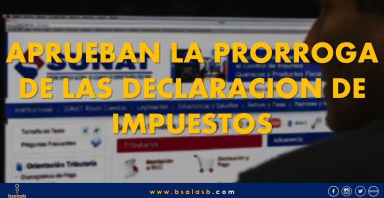 Lee más sobre el artículo SUNAT: Prorrogan las declaraciones de presentación de los impuestos