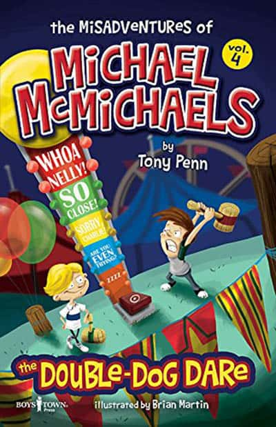 The Misadventures of Michael McMichaels, Vol. 4 The Double-Dog Dare!