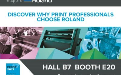 Visit FESPA 2017 to discover why print professionals choose Roland