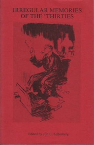 IRREGULAR MEMORIES OF THE THIRTIES Published 1990 By Fordham University Press 267 Pp Out Of