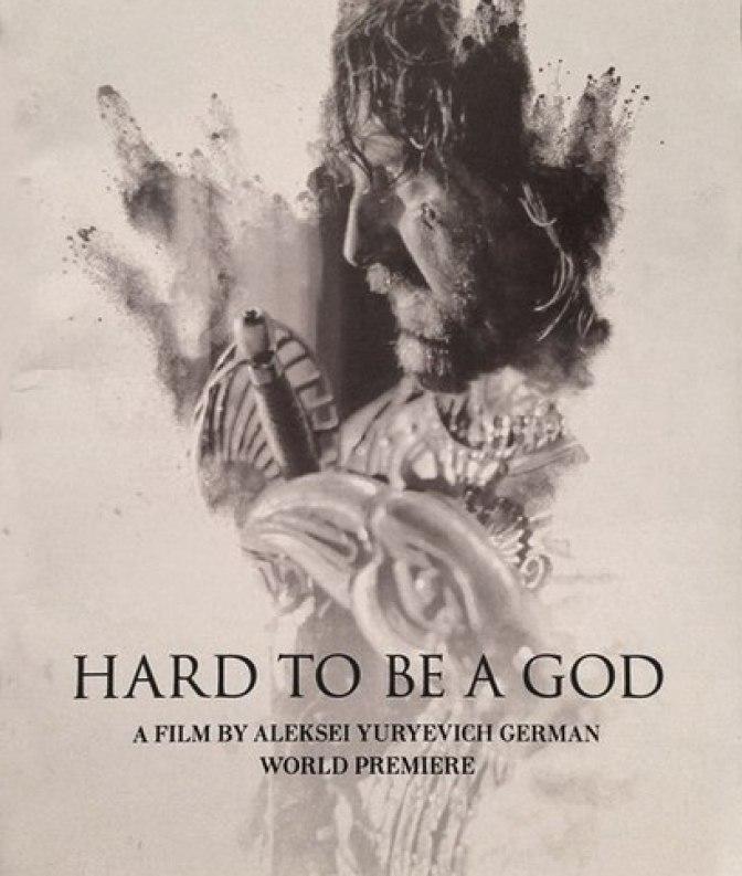 """Hard to be a God"" - Aleksej German 2013"