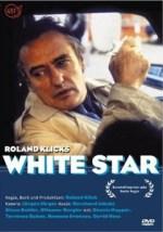 White Star (1983) - Roland Klick