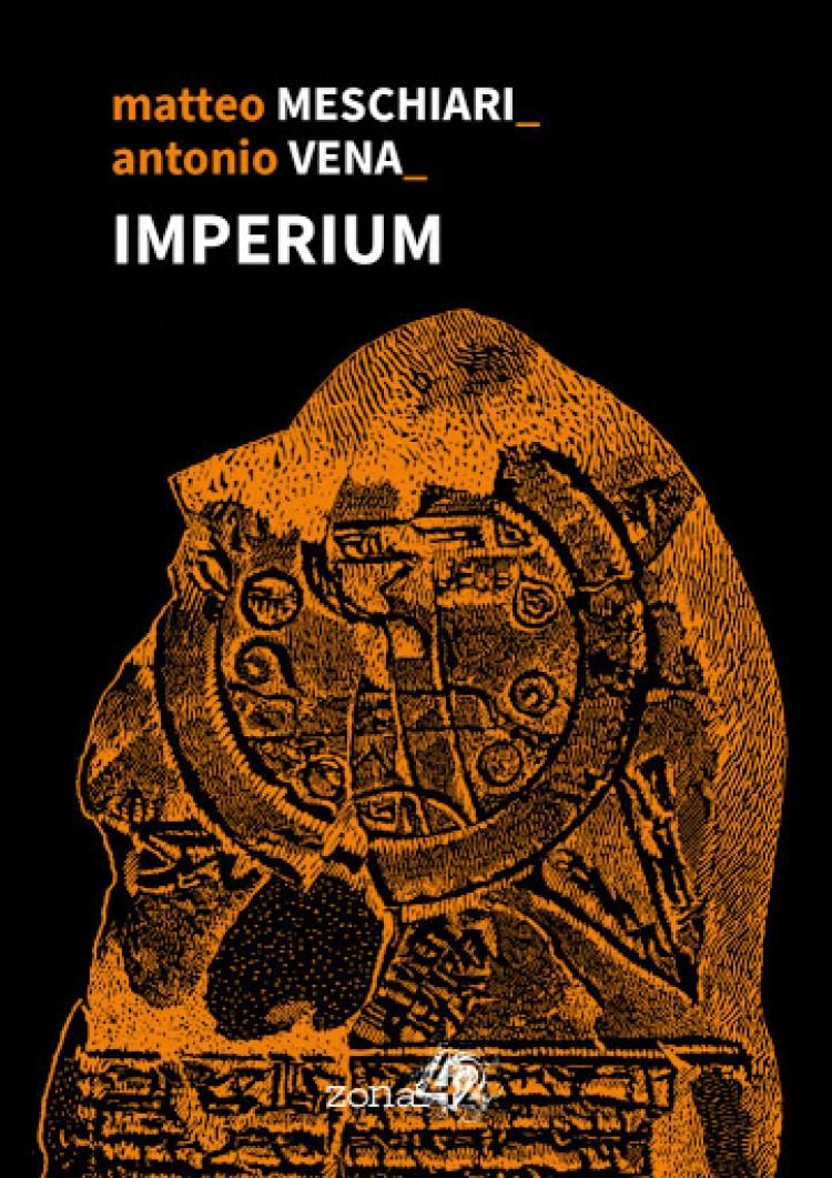 IMPERIUM - Matteo Meschiari Antonio Vena