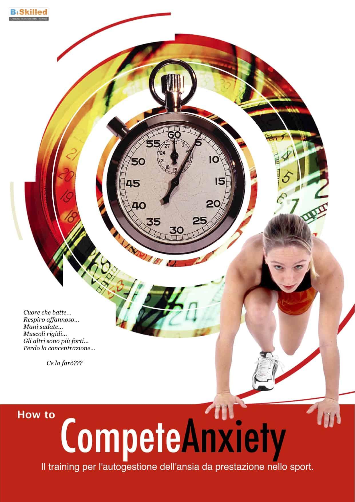 BSKILLED - Psicologia dello sport e della performance Training per l'ansia competitiva psicologia sportiva psicologia dello sport ottimizzazione prestazione sportiva miglioramento della prestazione sportiva mental training dvd cd atleti ansia da prestazione sportiva ansia competitiva allenamento mentale