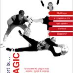 BSKILLED - Psicologia dello sport e della performance Sport is... MAGIC: il lavoro di allenamento mentale nelle squadre Torino team squadre sportivi psicologia sportiva psicologia dello sport performance obiettivi negoziazione mental training mental coach leadership gruppi ebooklet e-booklet comunicazione b-skilled