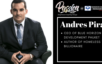 Date: March 9thPassion Talk – Ideapreuners Inspiring Change Serial Events:  Meet the CEO of Blue Horizon Development Phuket, Andres Pira