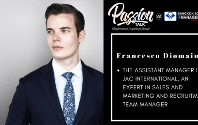 Date: May 9th  Passion Talk – Ideapreneurs Inspiring Change Serial Events: Meet Francesco Diomaiuta – The Assistant Manager in JAC International, an expert in sales and marketing and Recruitment Team Manager