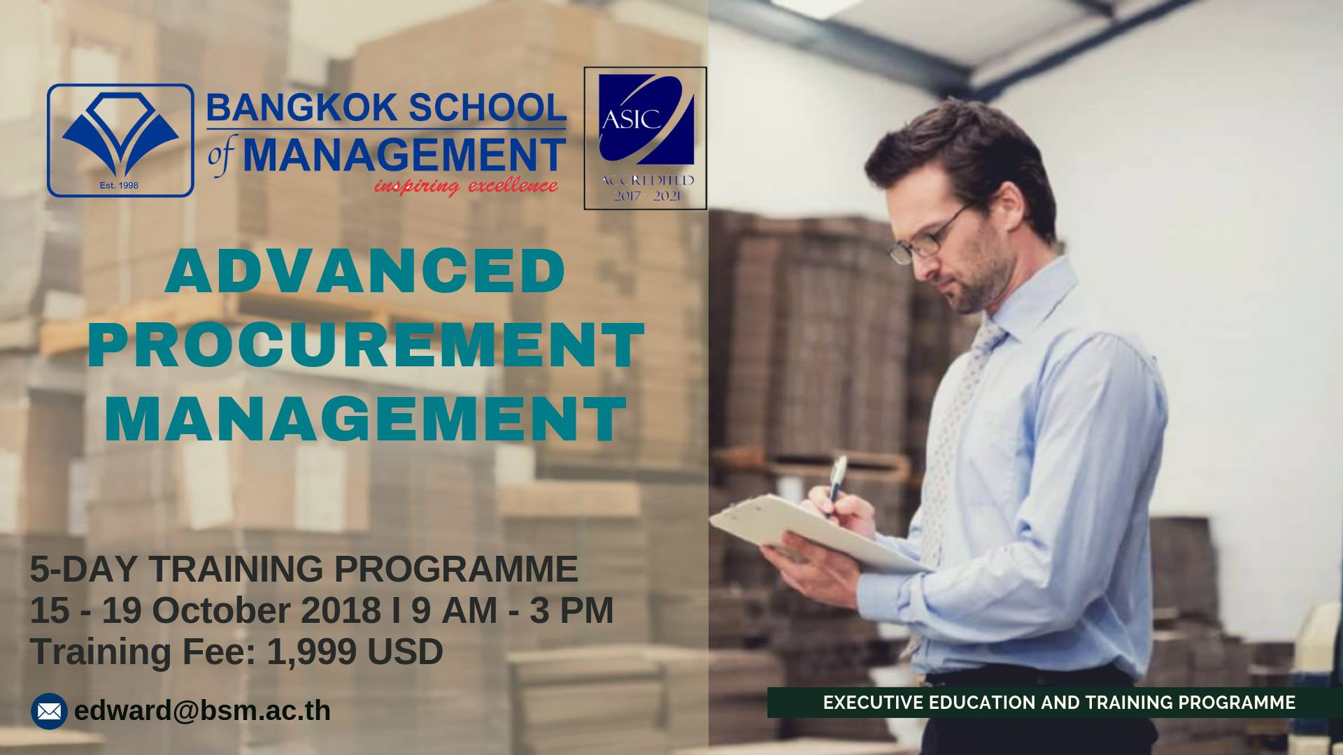 Date: October 15 – 19, 2018Training Programme: Advanced Procurement Management