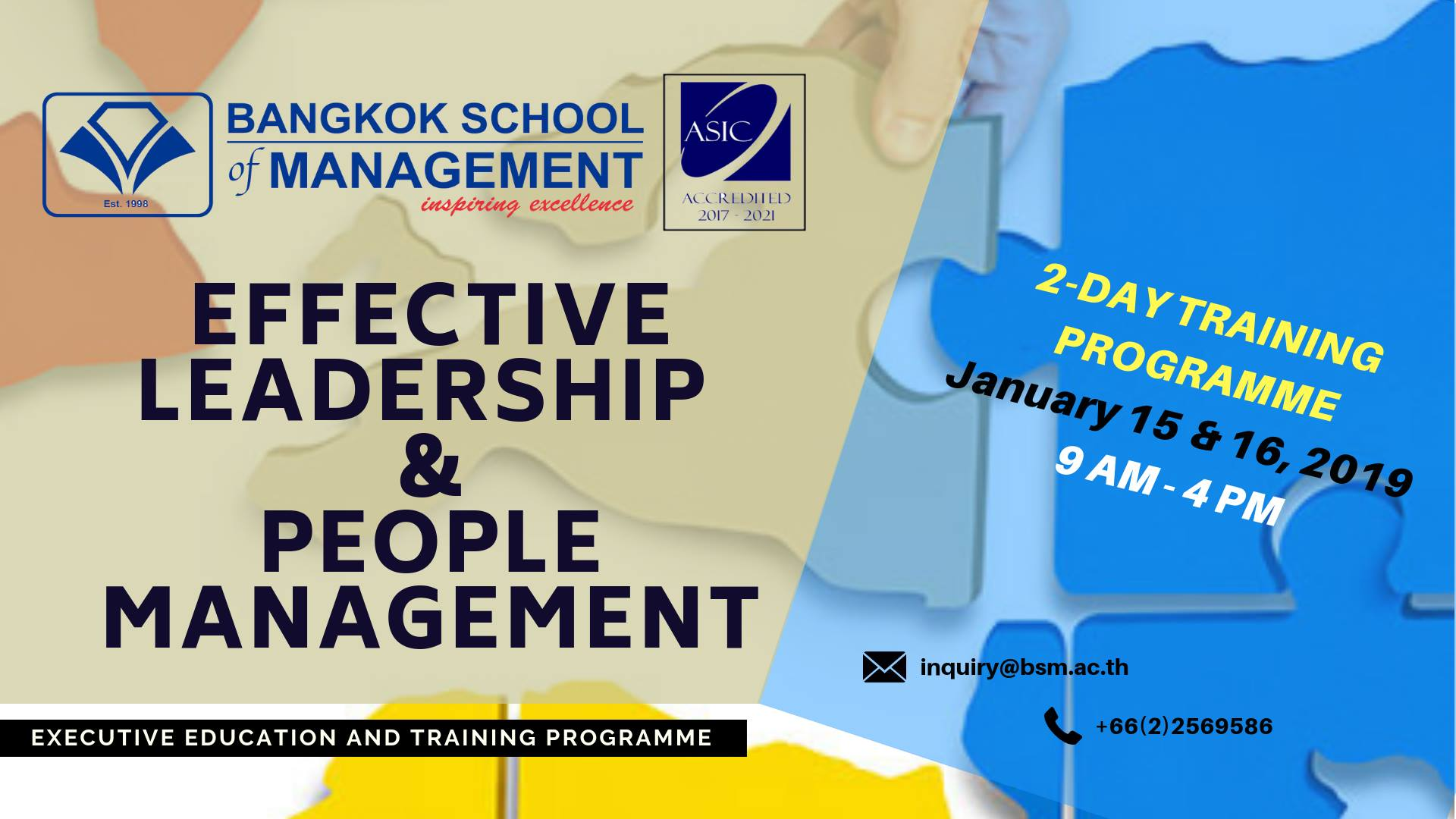 Date: January 15 &#8211; 16, 2019<br></br>Effective Leadership &#038; People Management