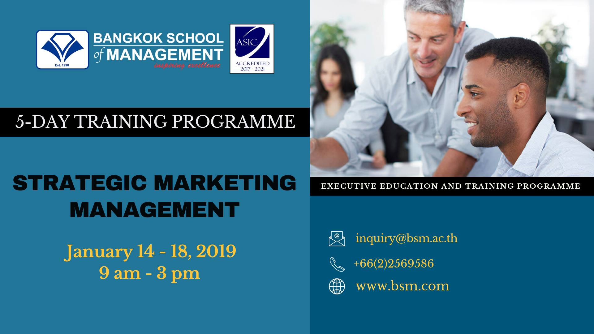 Date: January 14 – 18, 2019 Strategic Marketing Management
