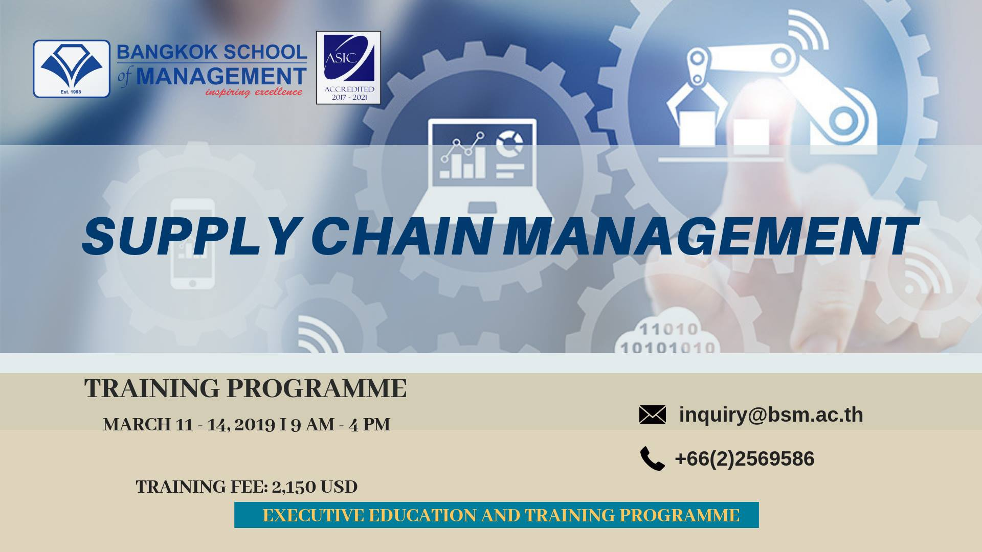 Date: March 11 – 14, 2019  Supply Chain Management