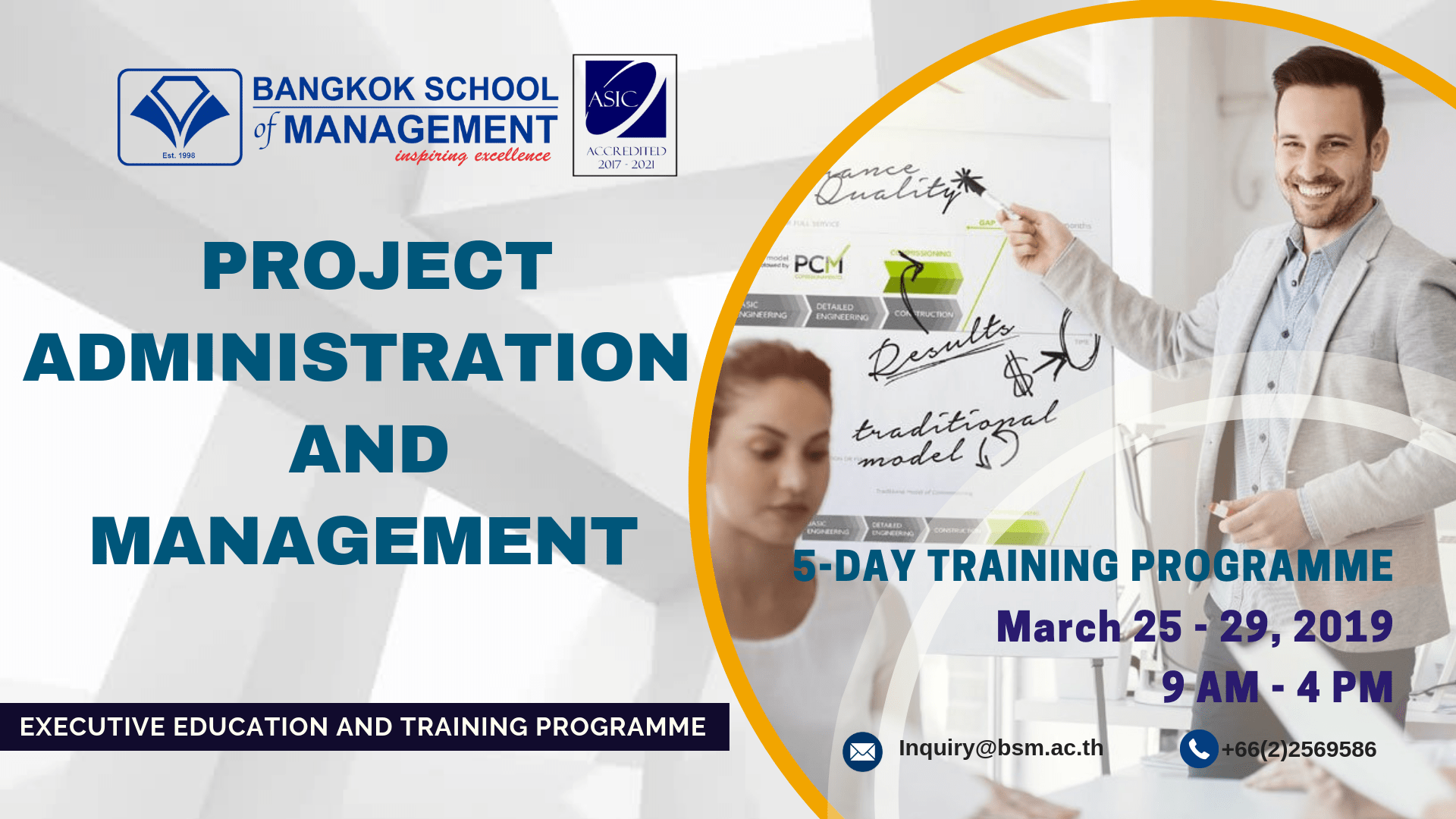 Date: March 25 – 29, 2019 Project Administration & Management