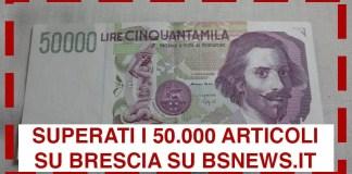 50000 articoli su Brescia e provincia nell'archivio di BsNews.it