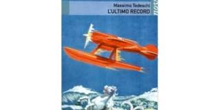 La copertina del romanzo L'Ultimo record di Massimo Tedeschi
