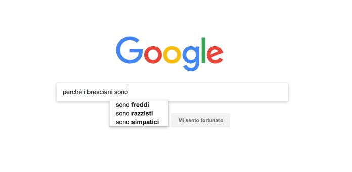 """""""Perché i bresciani sono"""", la ricerca su Google"""