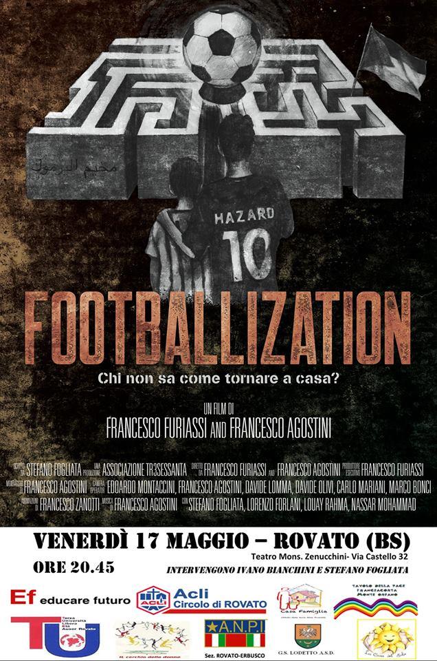 La locandina della proiezione di Footballization a Rovato