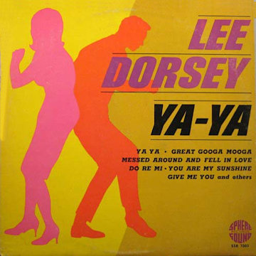 Image result for lee dorsey ya ya lp