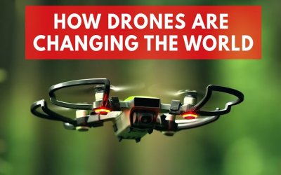 How Drones Are Changing The World