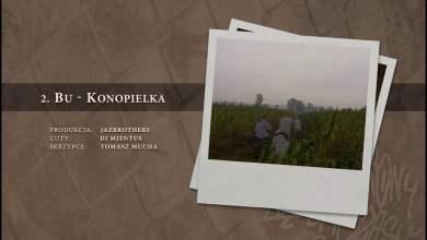 Photo of BU – 02 Konopielka (official audio) prod. JazBrothers, cuty: DJ Mientus   NADGRYZIONY ZĘBEM CZASU