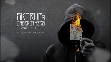 Photo of Skorup & JazBrothers ft. Dominika Majewska – Walet pik (official audio) skr. DJ Hopbeat