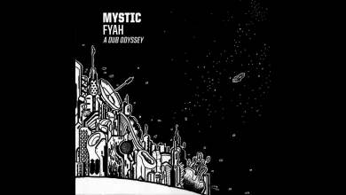 Photo of Mystic Fyah – Firmamentum