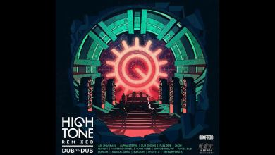 Photo of High Tone Remixed – Ondubground – Orientalist Remix