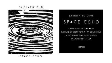 Photo of Enigmatik Dub – Space Echo [FULL EP – ODGP195]