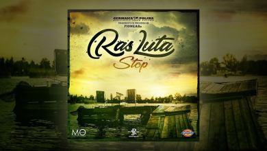 Photo of Ras Luta – Stop