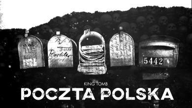 Photo of KING TOMB – POCZTA POLSKA (śliwa diss)
