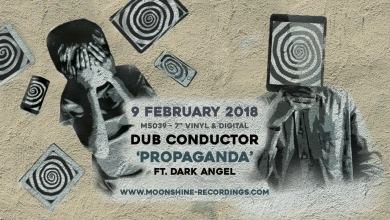 Photo of Dub Conductor feat. Dark Angel – Propaganda