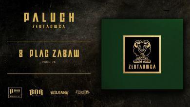 """Photo of Paluch """"Plac zabaw"""" prod. 2K"""
