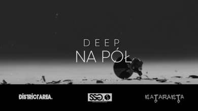 Photo of Deep – Na Pół prod. DANJIBEATZ #KATARAKTA