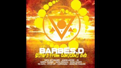 Photo of Barbés.D – Lead The Fight Dub feat. Naima Mansri