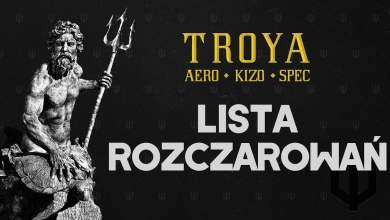 Photo of TROYA (Aero/Kizo/Spec) ft. HDS – Lista Rozczarowań