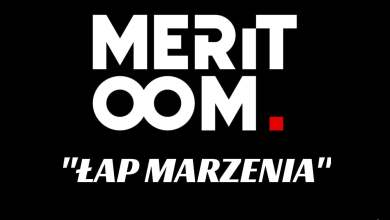 Photo of MERITOOM – Łap Marzenia prod. Flame