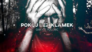 Photo of Gibky ft. YOU_REC – Pokój bez klamek