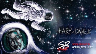 Photo of Hary x Danex – Zawsze jest czas na zmiany