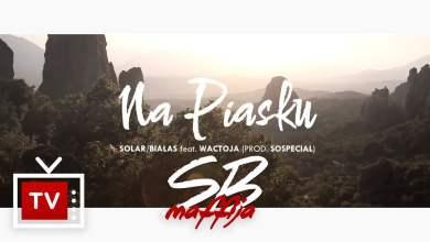 Photo of Solar/Białas feat. Wac Toja – Na piasku (prod. soSpecial) #nowanormalnosc