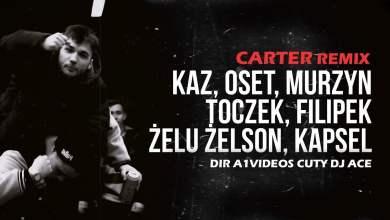 Photo of Bitwa o Hype 2 – Kaz, Oset, Murzyn, Toczek, Filipek, Żelu Żelson, Kapsel, Cuty Dj Ace (prod. Carter)