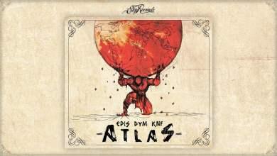 Photo of EPIS DYM KNF – Atlas [cały album]