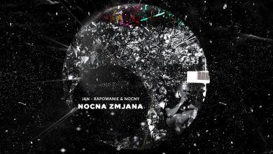 Photo of Jan-rapowanie & NOCNY ft. Gedz – Spacer [official audio]