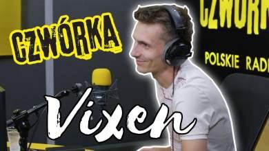 Photo of VIXEN WYWIAD [Czwórka]